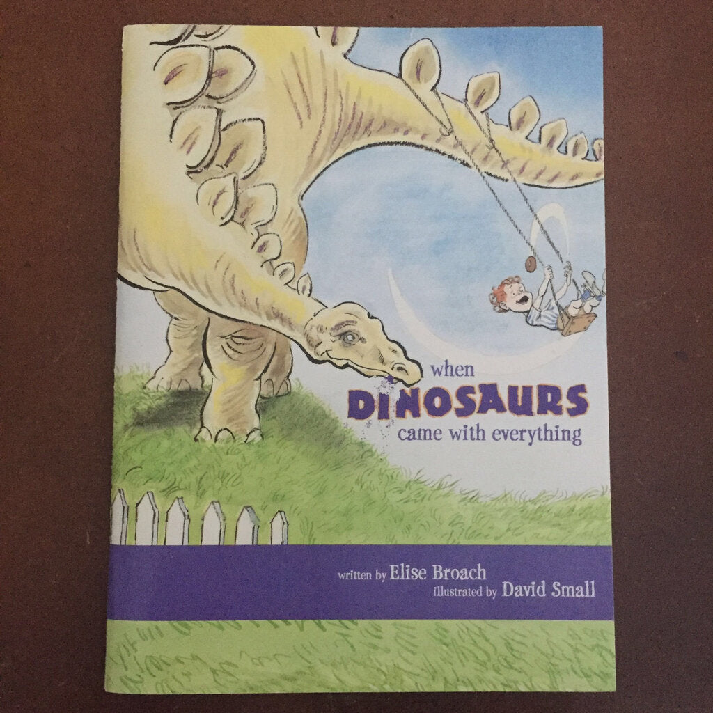 When Dinosaurs Came With Everything (Elise Broach) -paperback
