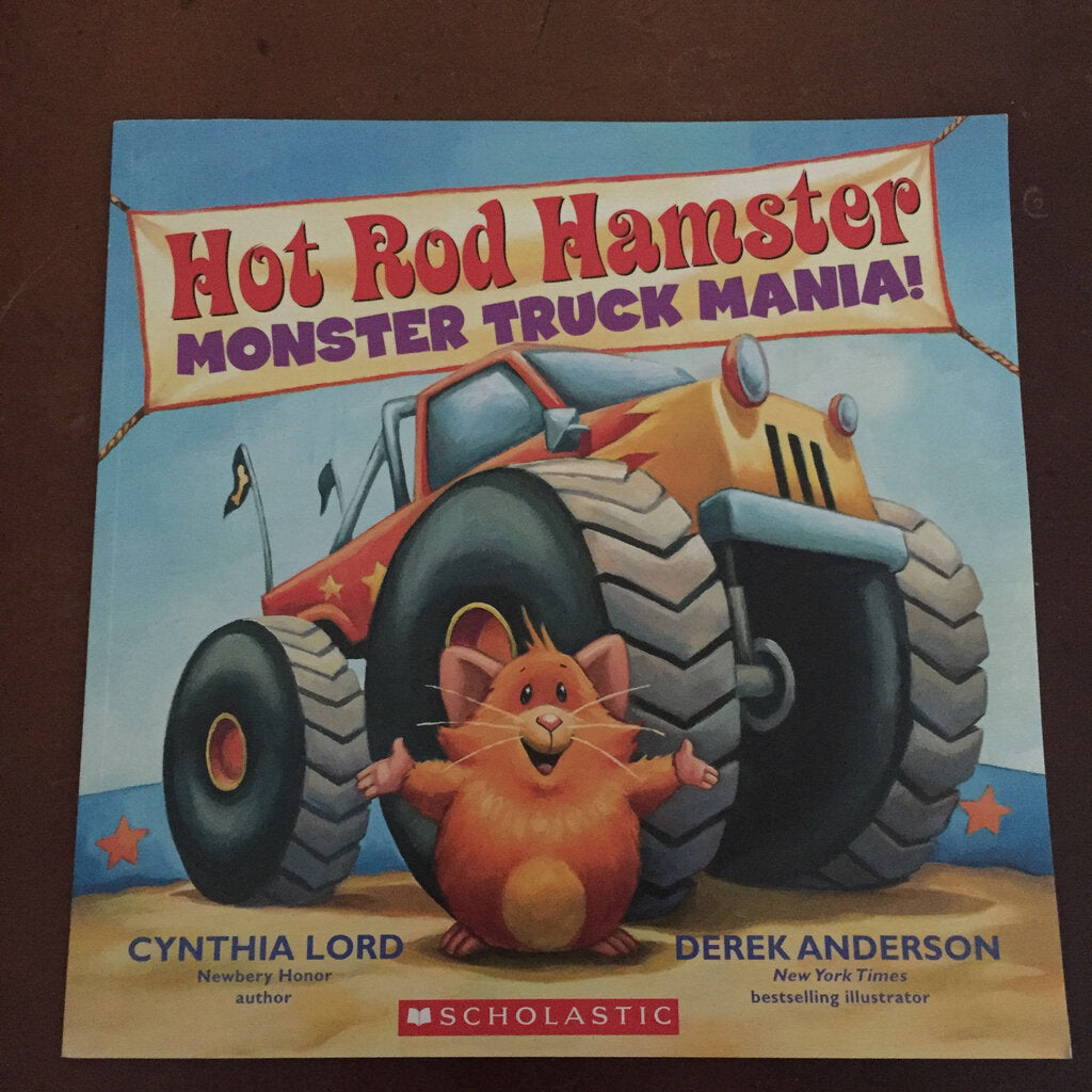 Hot Rod Hamster (monster truck mania) (Cynthia Lord) -paperback