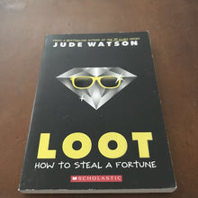 Load image into Gallery viewer, Loot (Jude Watson) -chapter