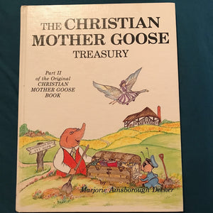 The Christian Mother Goose treasury-Special