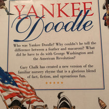 Load image into Gallery viewer, Yankee doodle: A Revolutionary Tail-Notable Event