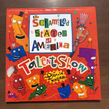 Load image into Gallery viewer, The Scrambled States of America Talent Show (Laurie Keller) -hardcover
