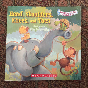 Head, shoulders, knees, and toes (Mike Wohnoutka) -paperback