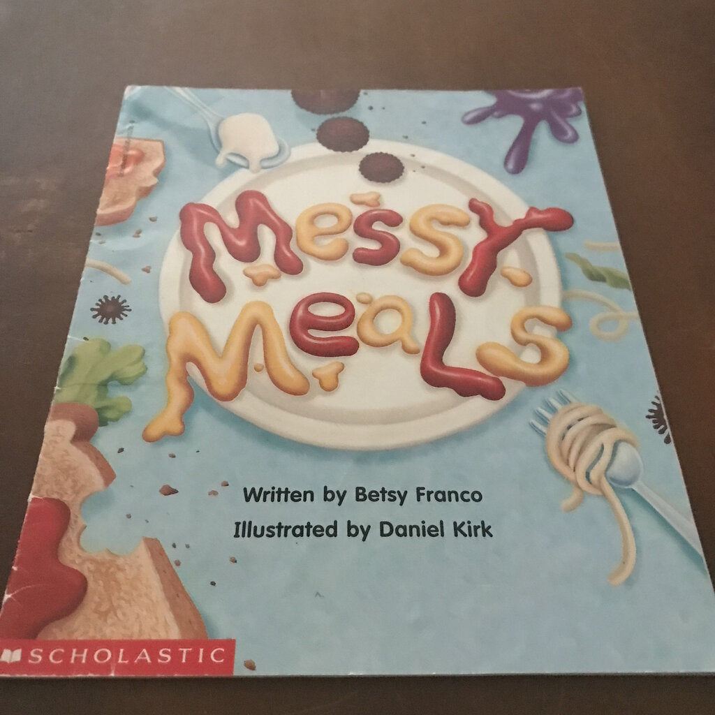 Messy Meals (Betsy Franco) -paperback