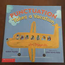 Load image into Gallery viewer, Punctuation Takes a Vacation (Robin Pulver) -paperback