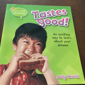 Tastes Good! -educational
