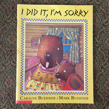 Load image into Gallery viewer, I Did It, I'm Sorry (Caralyn Buehner) -paperback