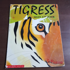 Tigress (Helen Crowcher) -Paperback
