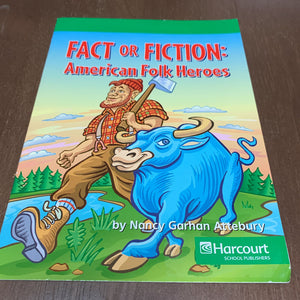 American Folk Heroes (Fact or Fiction)-Reader