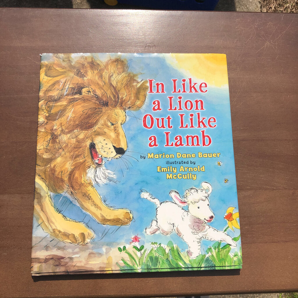 In Like a Lion, Out Like a Lamb (Marion Dane Bauer) -hardcover