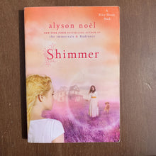 Load image into Gallery viewer, Shimmer (Alyson Noel) -chapter