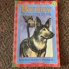 Load image into Gallery viewer, Buddy, the first seeing eye dog (Scholastic Reader Level 4) -reader