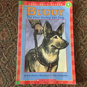 Buddy, the first seeing eye dog (Scholastic Reader Level 4) -reader