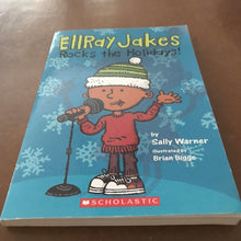 Load image into Gallery viewer, Ellray Jakes Rocks the Holidays! (Sally Warner) -chapter