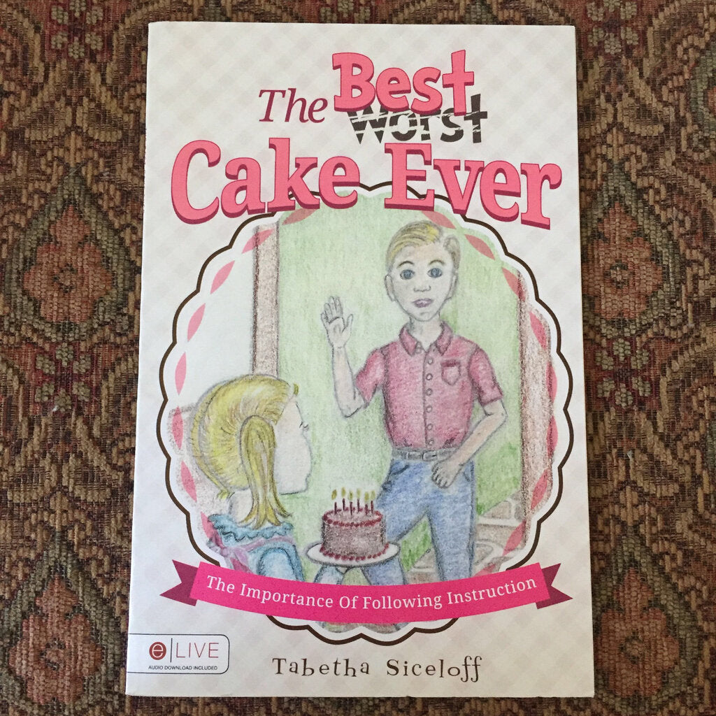 The Best Cake Ever - paperback