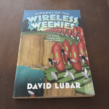 Load image into Gallery viewer, Wipeout of the Wireless Weenies (Ninja Weenies) (David Lubar) -series