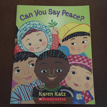 Load image into Gallery viewer, Can you say peace? (Karen Katz) - paperback