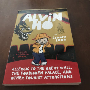 Allergic to the Great Wall, The Forbidden Palace... (Alvin Ho) (Lenore Look)