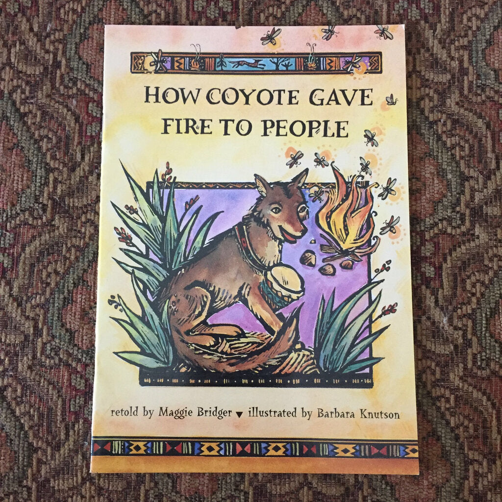 How Coyote Gave Fire to People - reader