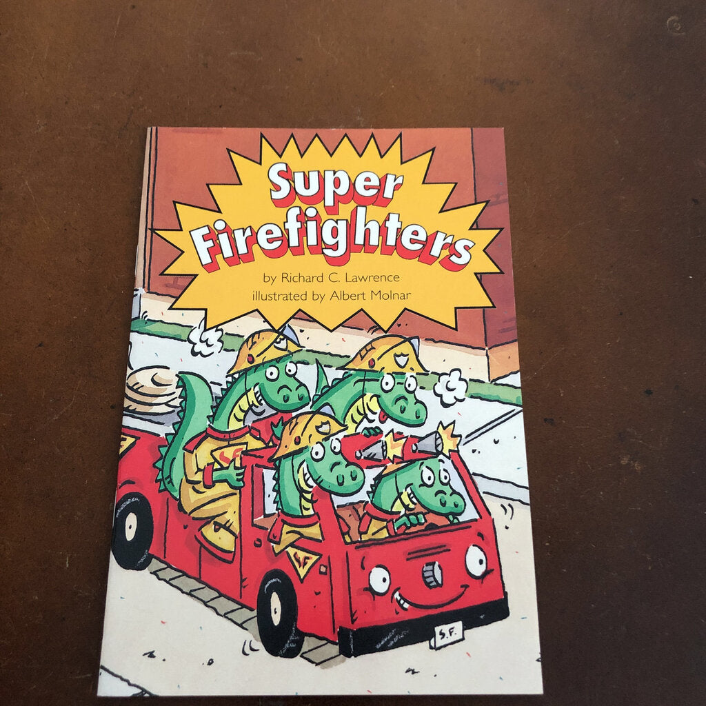Super Firefighters - reader