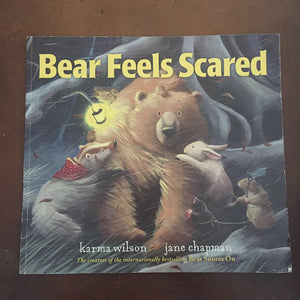 Bear Feels Scared (Karma Wilson) -paperback