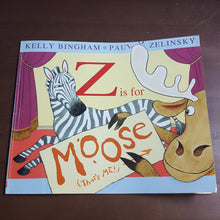 Load image into Gallery viewer, Z is for Moose (Kelly Bingham) -Paperback