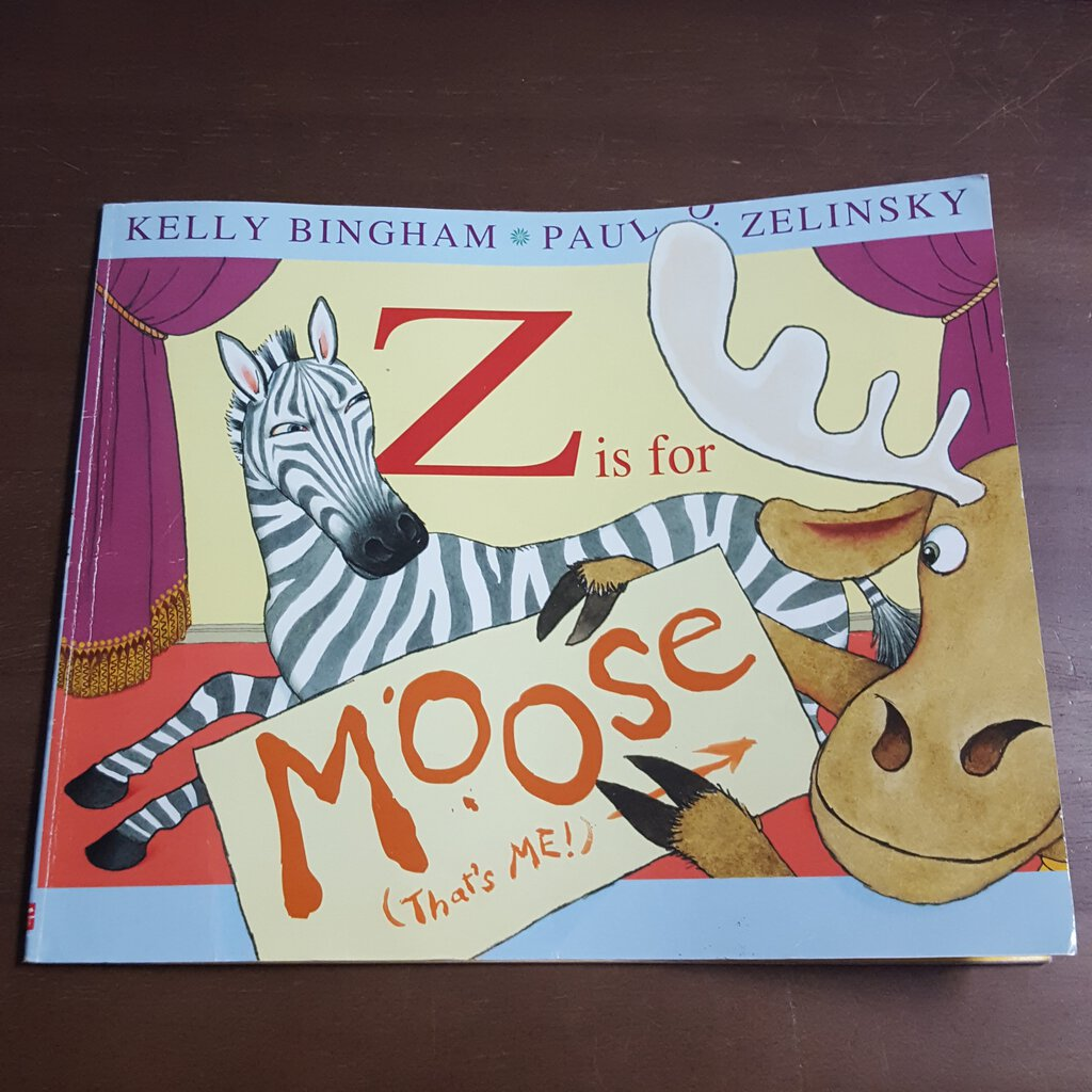 Z is for Moose (Kelly Bingham) -Paperback