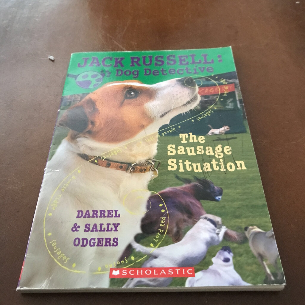 The Sausage Situation (Jack Russell: Dog Detective) (Darrel & Sally Odgers) -series