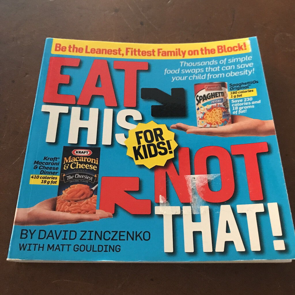 Eat this, not that, for kids- educational