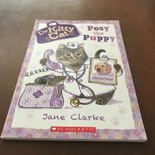 Load image into Gallery viewer, Posy the Puppy (Dr. Kitty Cat) (Jane Clarke) -series