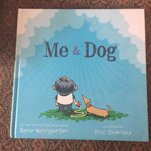 Load image into Gallery viewer, Me & Dog (Gene Weingarten) -hardcover