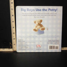 Load image into Gallery viewer, Big Boys Use the Potty! (Potty) -special