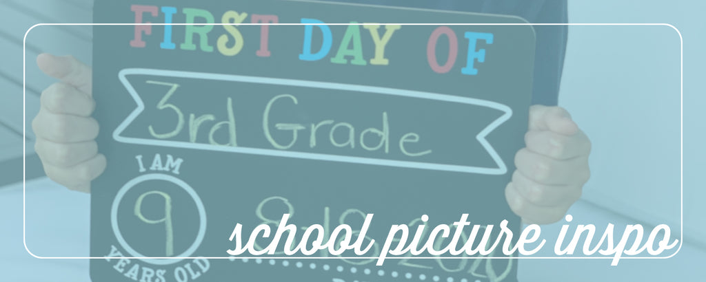 celebrate back to school! first day of school picture inspiration and tips
