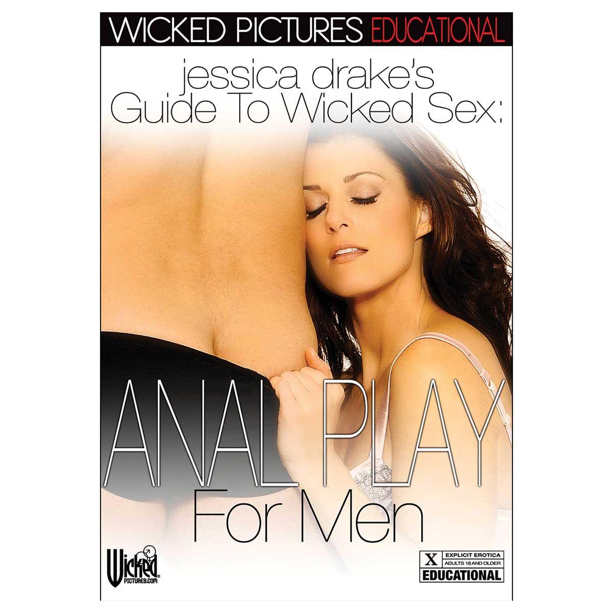 Jessica Drake's Guide to Wicked Sex: Anal Play for Men