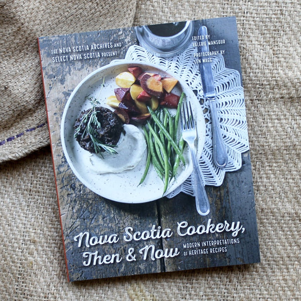 Nova Scotia Cookery, Then & Now - Nimbus Publishing
