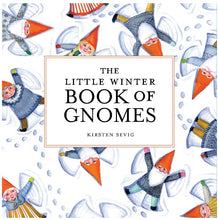 Load image into Gallery viewer, The Little Winter Book of Gnomes