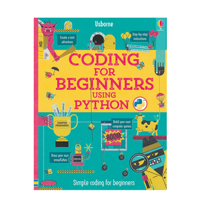 Usborne Coding for Beginners Using Python