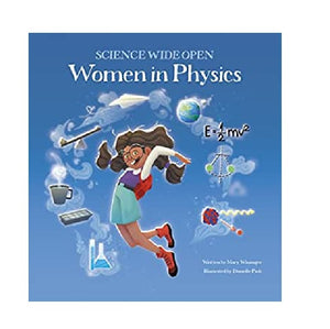 Women in Physics Science Wide Open