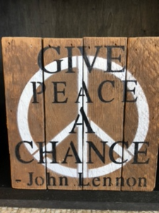 "6"" x 6"" Give Peace A Chance Wooden Sign"