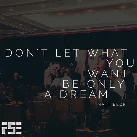 Don't Let What You Want Be Only A Dream