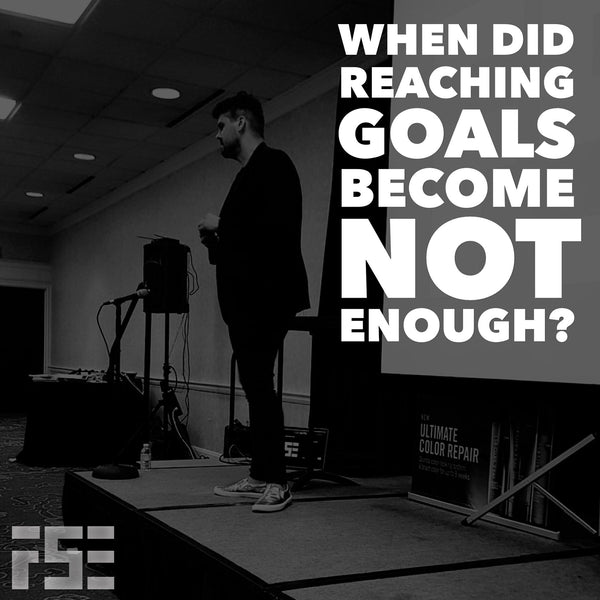 When did reaching goals become not enough?