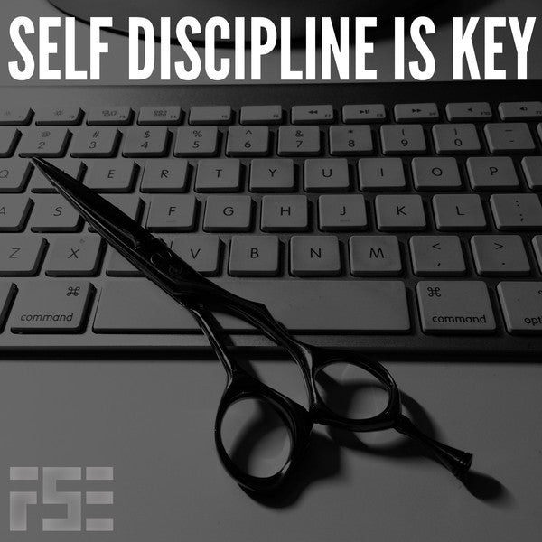 Self Discipline is key