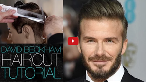 David Beckham Haircut Tutorial