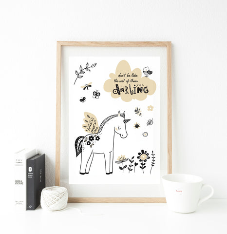 Don't be like the rest of them darling Print  - whimsical collection