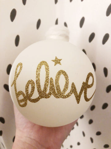 Large believe bauble