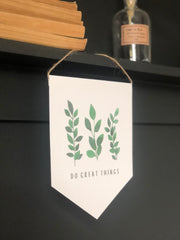 Do Great Things - Banner Print