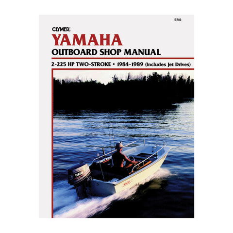 Clymer Yamaha 2-225 HP Two-Stroke Outboards and Jet Drives (1984-1989)
