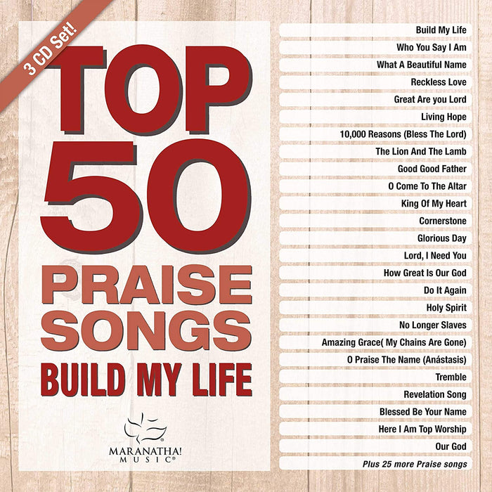 Top 50 Praise Songs - Build My Life