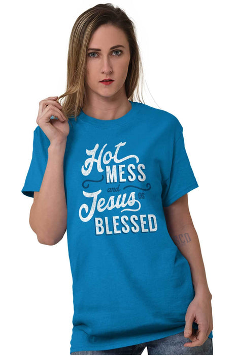 Hot Mess Blessed T Shirt