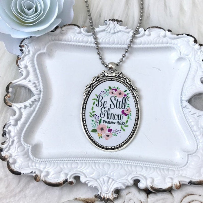 Be Still and Know Pendant Necklace